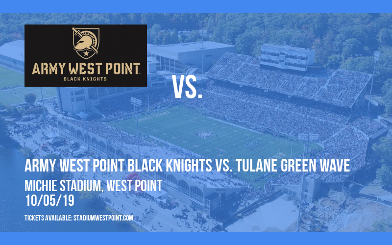 Army West Point Black Knights vs. Tulane Green Wave at Michie Stadium