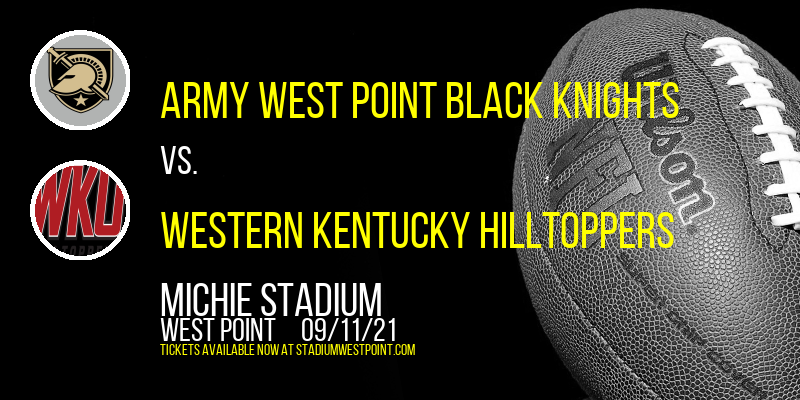Army West Point Black Knights vs. Western Kentucky Hilltoppers at Michie Stadium